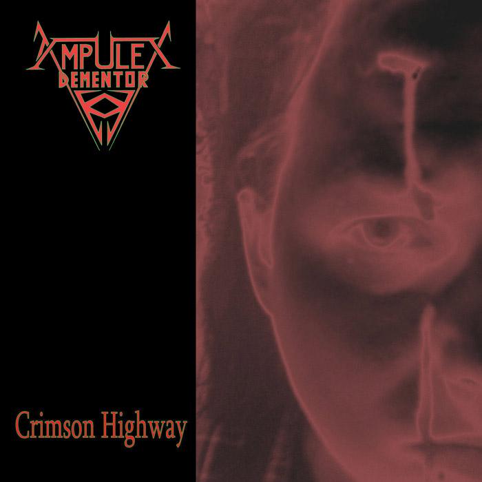 AMPULEX DEMENTOR - Crimson Highway